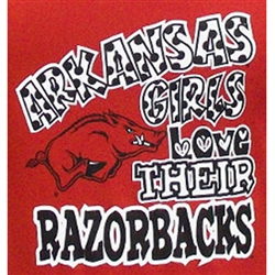Arkansas Girls Love Their Razorbacks - Football T-Shirts