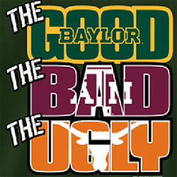 Baylor Bears Football T-Shirts - The Good The Bad The Ugly