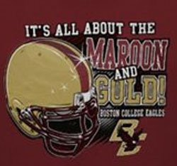Boston College Eagles Football T-Shirts - It's All About The Maroon And Gold