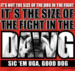 Georgia Bulldogs Football T-Shirts - Size Of The Fight In The Dawg