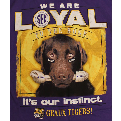 LSU Tigers Football T-Shirts - Loyal To The Bone Tee