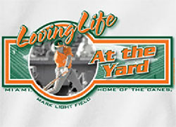 Miami Hurricanes Baseball T-Shirts - Loving Life At The Yard