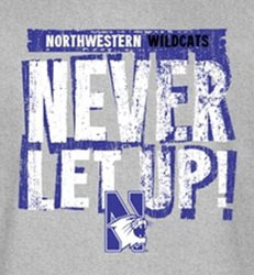Northwestern Wildcats Football T-Shirts - Never Let Up