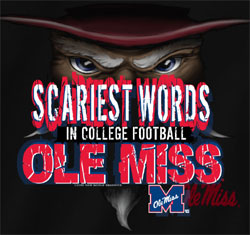 Ole Miss Rebels Football T-Shirts - Scariest Words In College Football