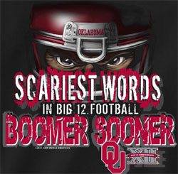 Oklahoma Sooners Football T-Shirts - Scariest Words Boomer Sooner