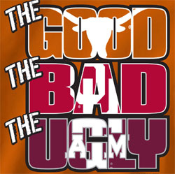 Texas Longhorns Football T-Shirts - The Good The Bad The Ugly