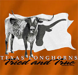 Texas Longhorns Football T-Shirts - Longhorns Tried And True